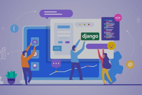 Top 9 reasons why you should use Django